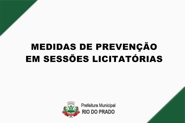 MEDIDAS PREVENTIVAS PARA REALIZAÇÃO DE SESSÃO LICITA...