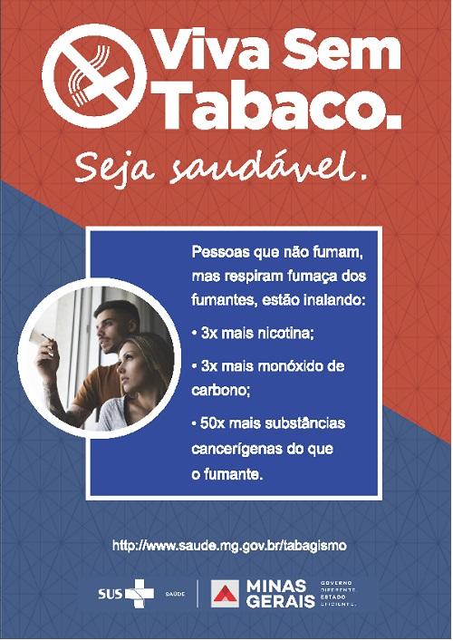 Viva Sem Tabaco! Seja Saudável!