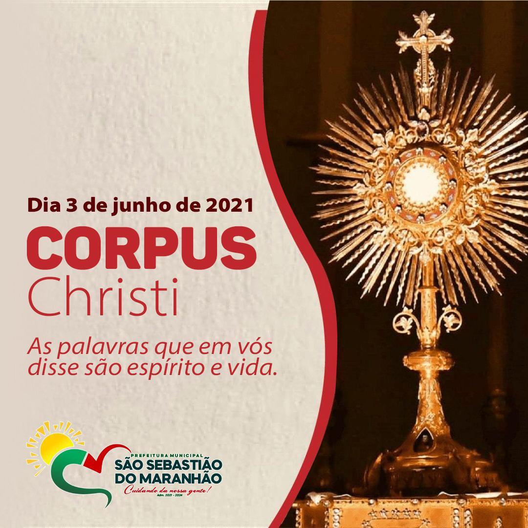 03 DE JUNHO 2021, CORPUS CHRISTI